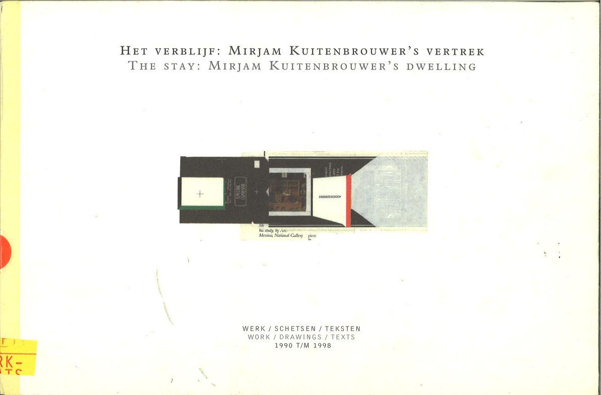 The Stay: Mirjam Kuitenbrouwer's Dwelling