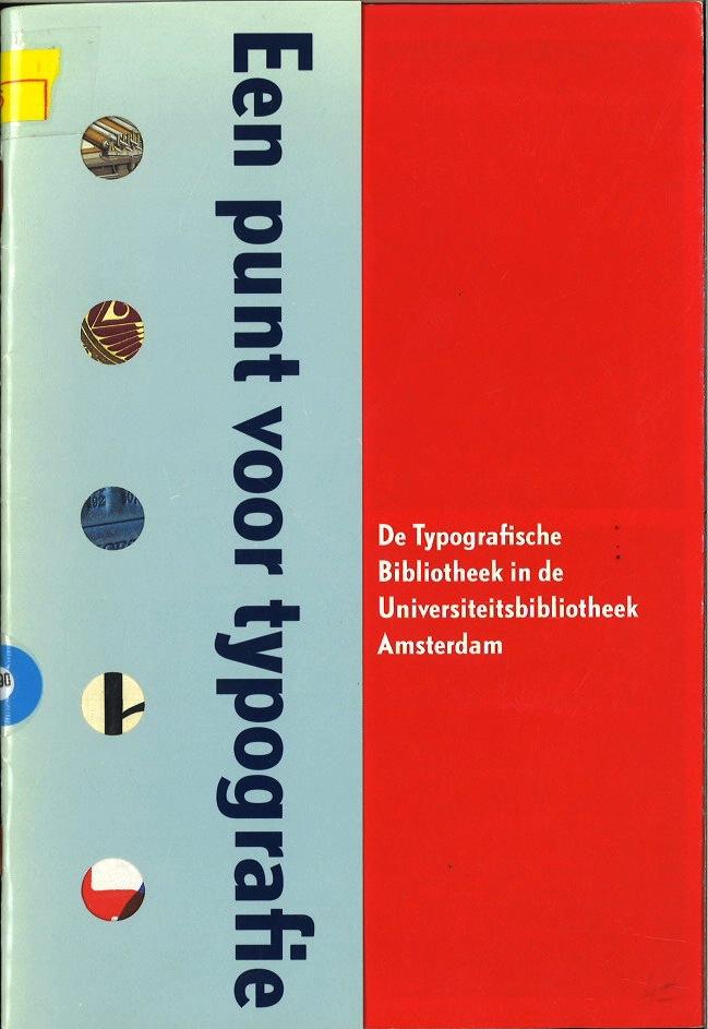 Een punt voor Typografie, Tetterode Collectie