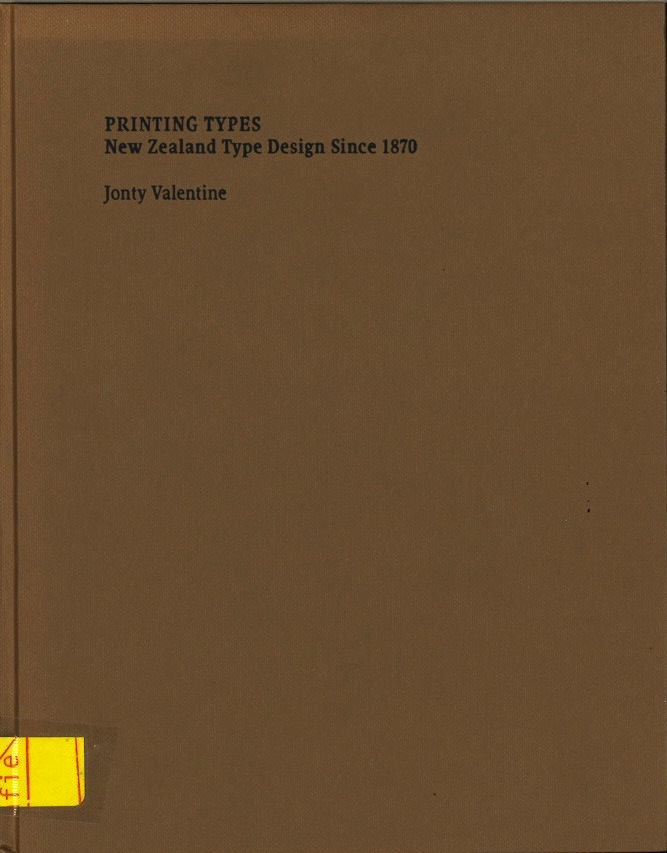 Printing Types: New Zealand Type Design Since 1870