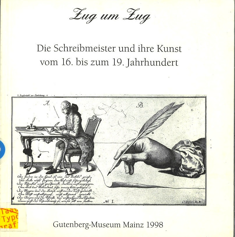 Zug um Zug: Die Schreibmeister und ihre Kunst vom 16. bis zum 19. Jahrhundert