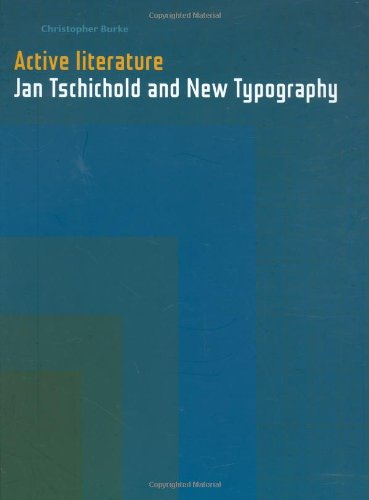 Active Literature: Jan Tschichold and New Typography