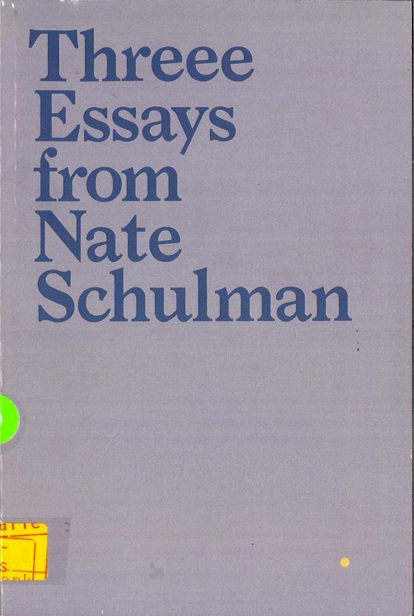 Three Essays from Nate Schulman