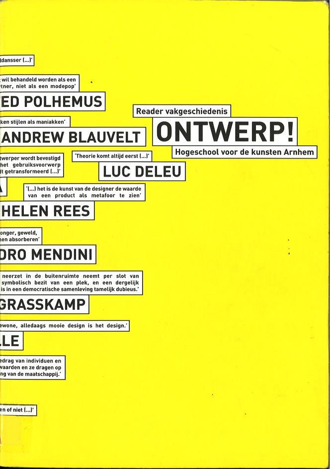 Ontwerp!: Reader Vakgeschiedenis Hogeschool voor de Kunsten Arnhem