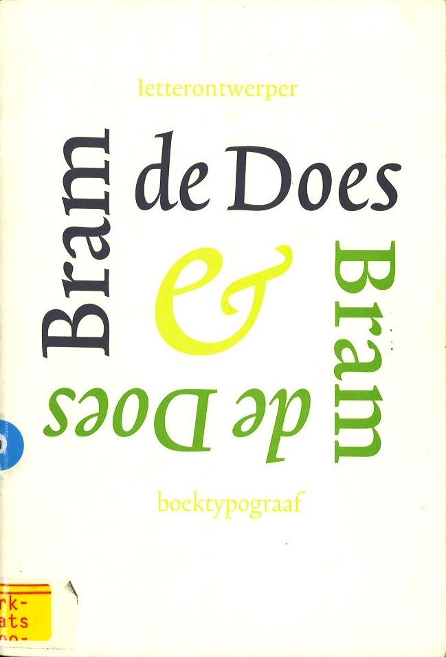 Bram de Does \Catalogus bij tentoonstelling van zijn letterontwerpen, grafische ontwerpen en ornamentiek