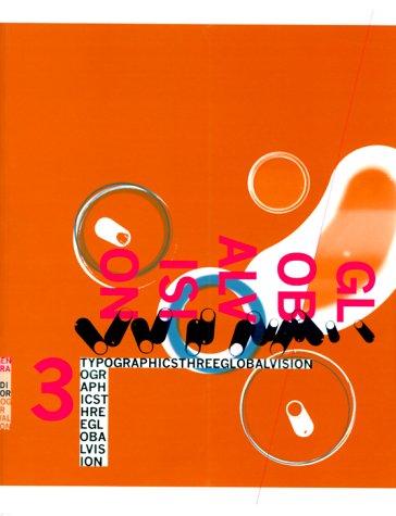 Typographics 3 Global Vision: Global Vision v. 3