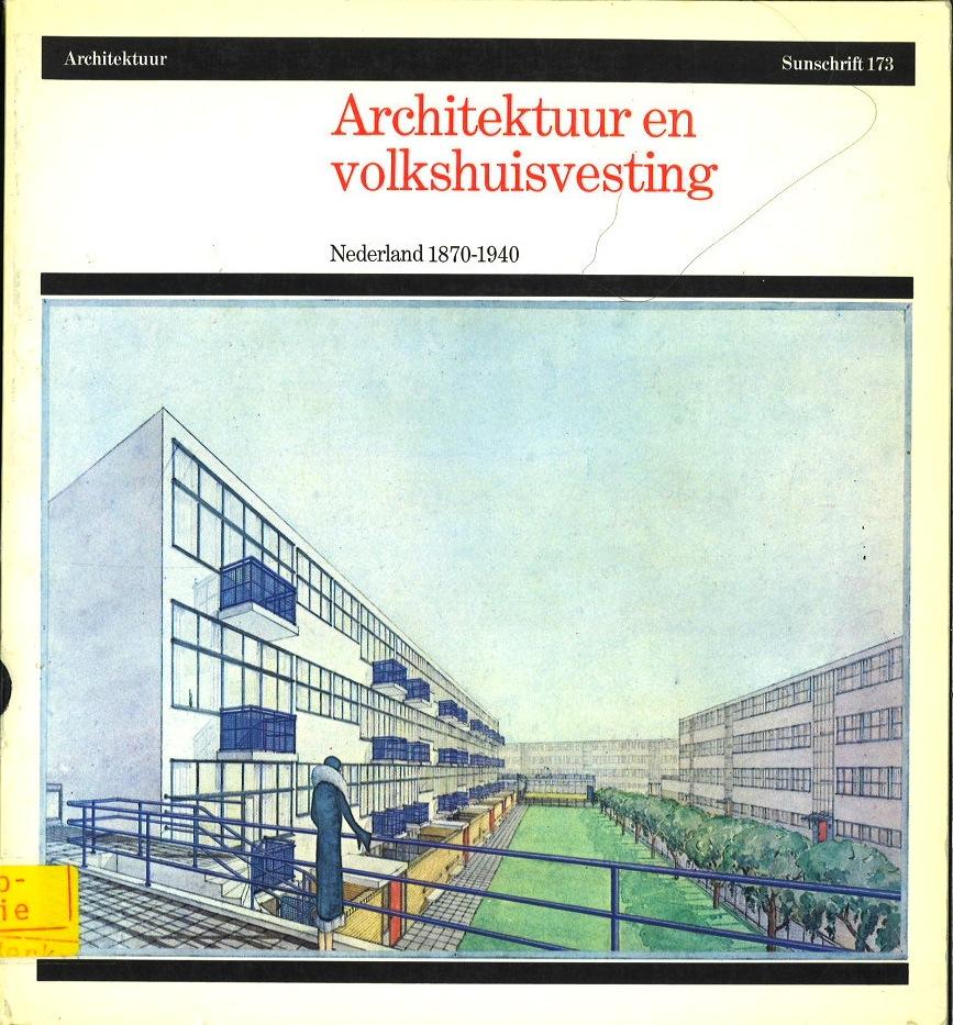 Architektuur en volkscuisvesting Nederland 1870-1940