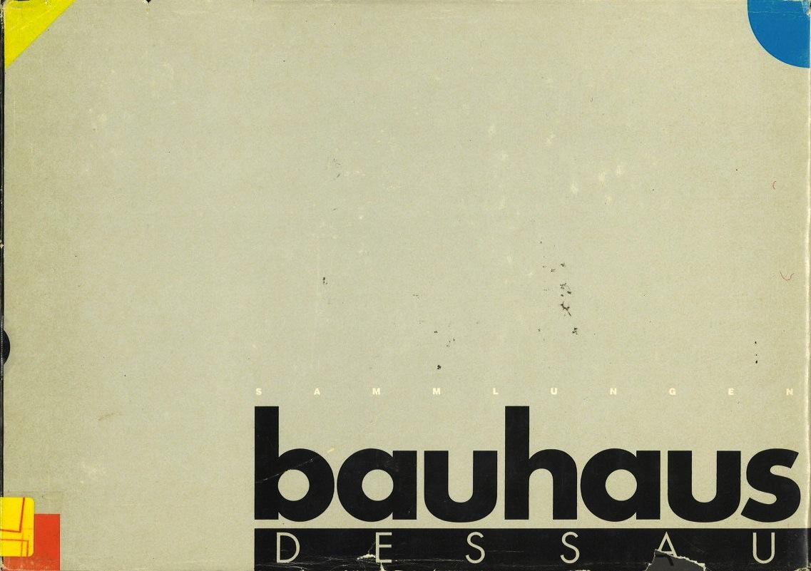 Bauhaus Dessau: Katalog der Sammlungen (Auswahl)