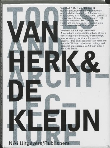 Van Herk and De Kleijn: 1973-2002 Architecture and Design