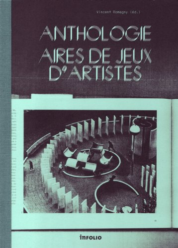 Anthologie, aires de jeux d'artistes (French Edition)
