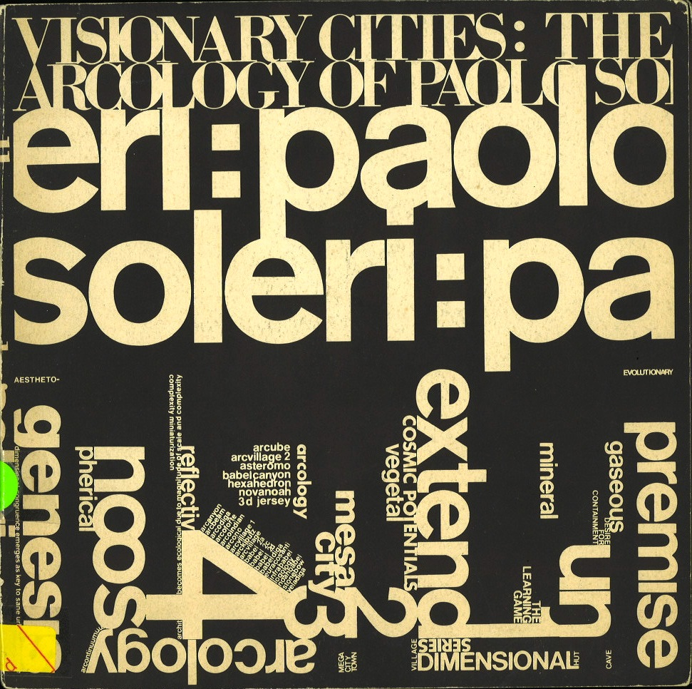 Visionary Cities: Arcology of Paolo Soleri