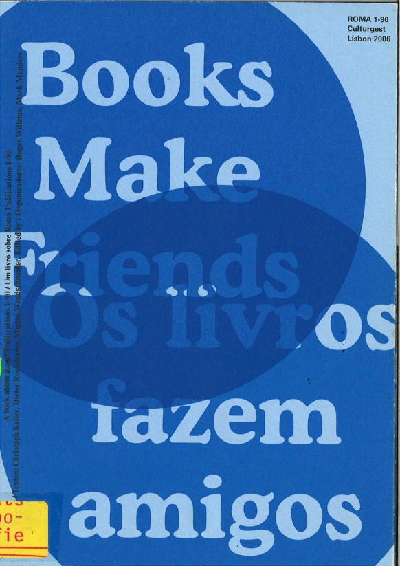 Books Make Friends/Os Livros Fazem Amigos
