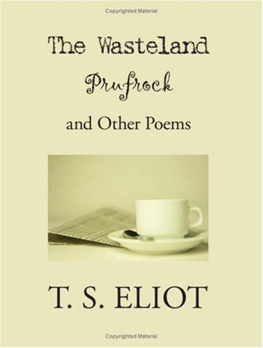 The Wasteland and Other Poems
