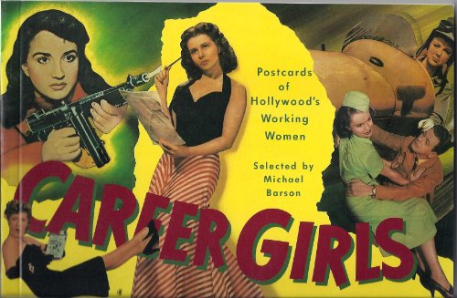 Career Girls: Postcards of Hollywood's Working Women