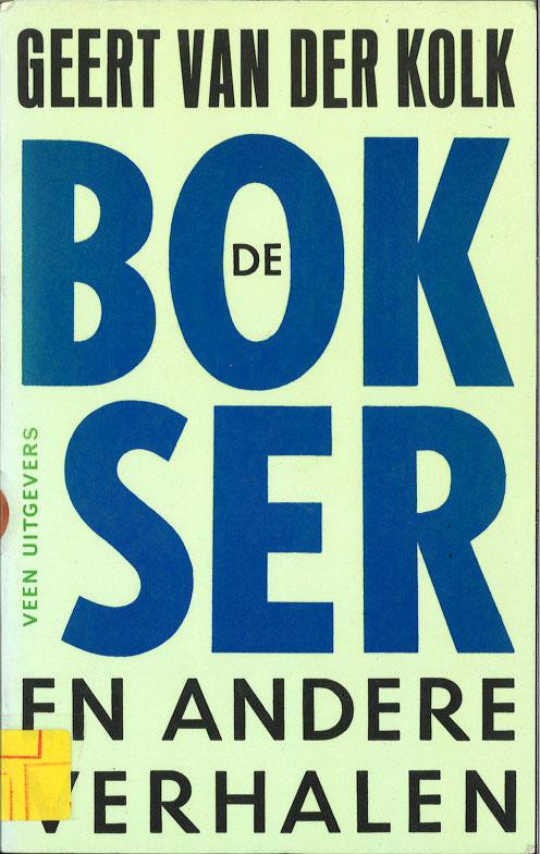 De bokser en andere verhalen (Dutch Edition)