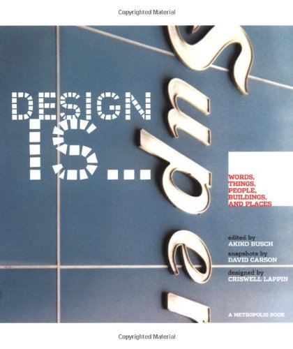 Design Is...Words, Things, People, Buildings, and Places at Metropolis