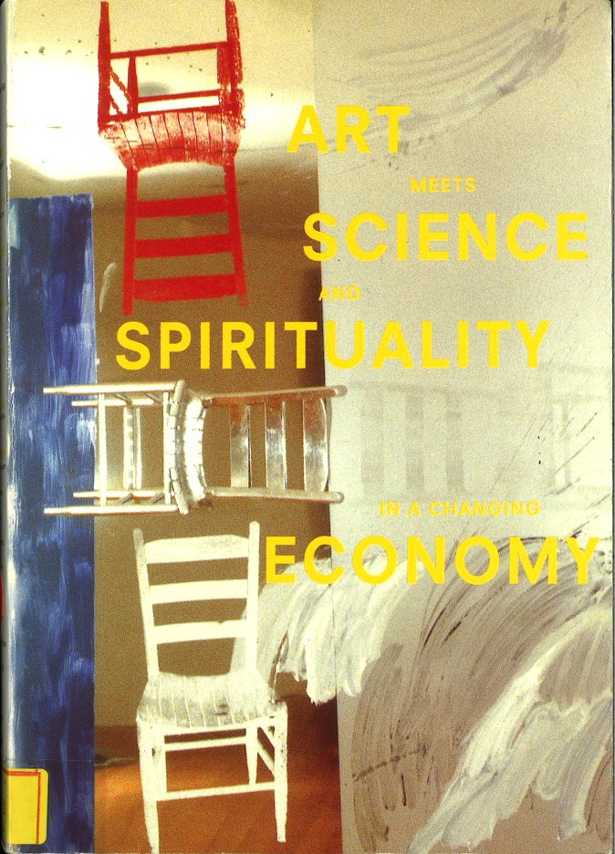 Art meets science and spirituality in a changing economy