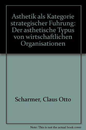 Ästhetik als Kategorie strategischer Führung