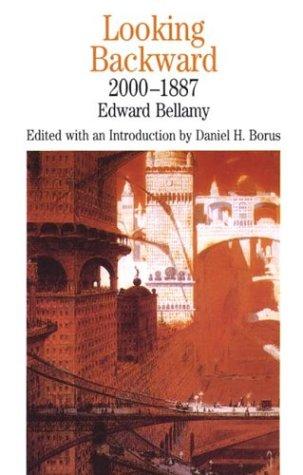 Looking Backward, 2000-1887 (Bedford Series in History & Culture)