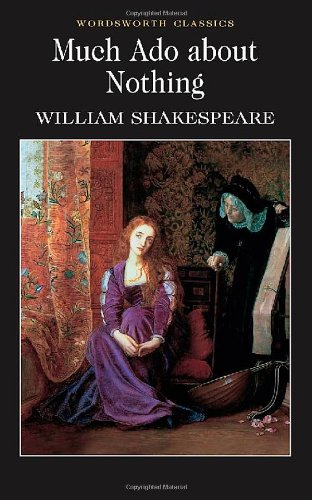 Much Ado About Nothing (Wordsworth Classics)