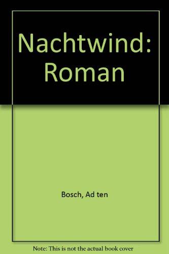 Nachtwind: Roman (Meulenhoff editie) (Dutch Edition)