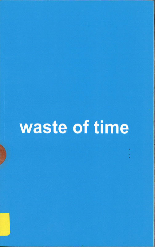 Waste of time