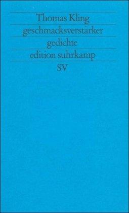Geschmacksverstärker. Gedichte 1985 - 1988.