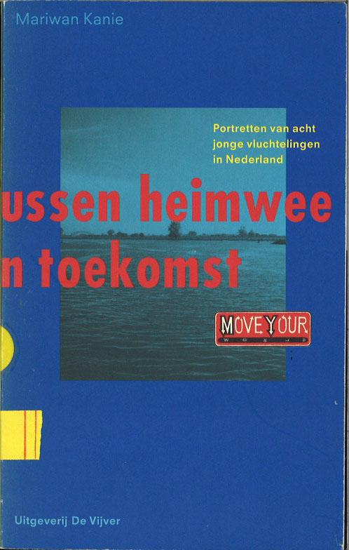 Tussen heimwee en toekomst: Portretten van acht jonge vluchtelingen in Nederland (Dutch Edition)