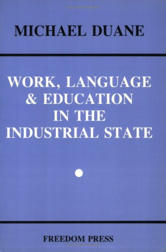 Work, Language & Education in the Industrial State
